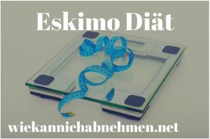 Die Eskimo Diät